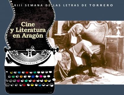 La XIII Semana de las Letras de Torrero explora la relación entre Cine y Literatura en Aragón